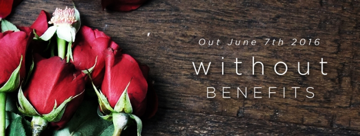 #FridayReads: Without Benefits, Chapter 1
